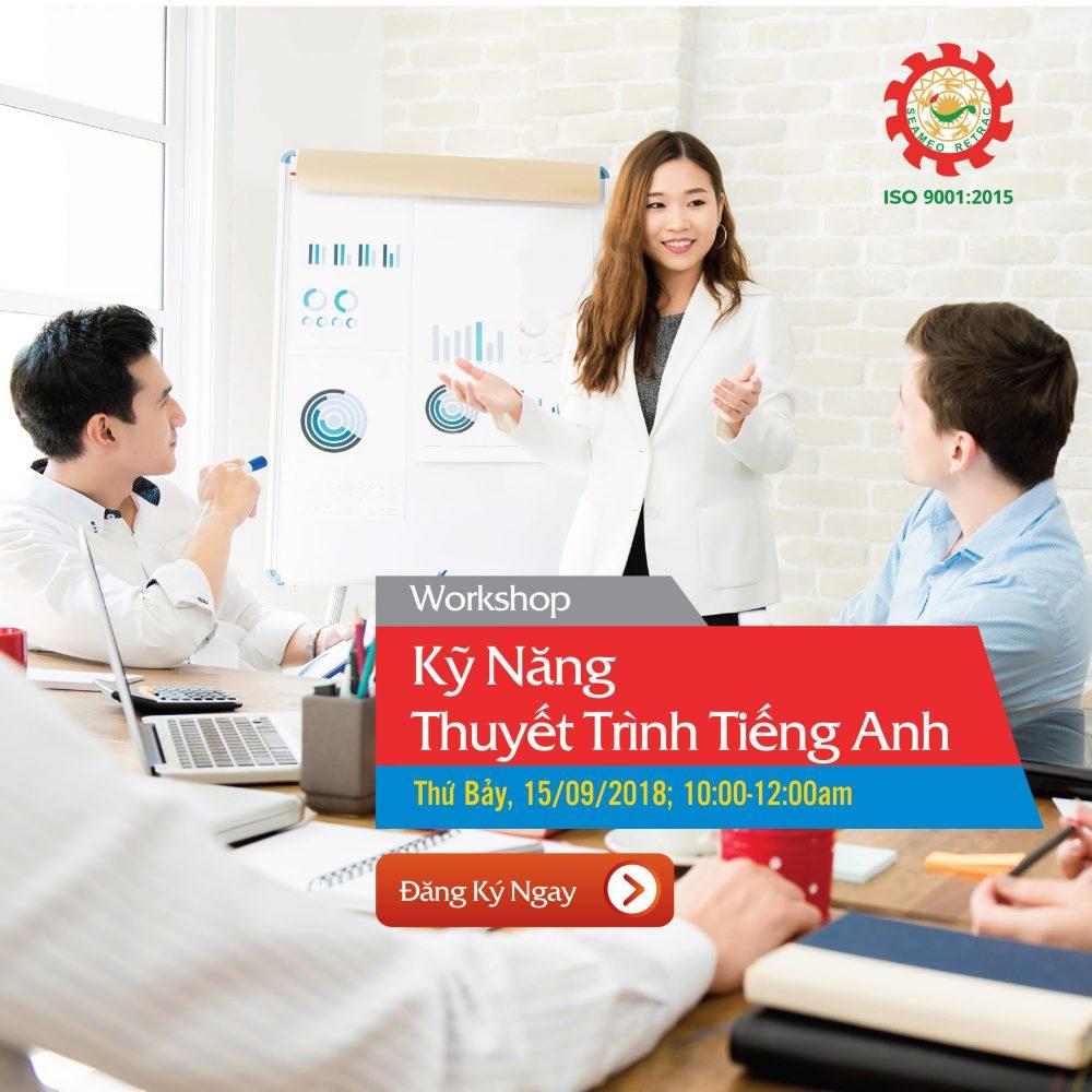 Workshop KỸ NĂNG THUYẾT TRÌNH TIẾNG ANH – Miễn phí tham gia!