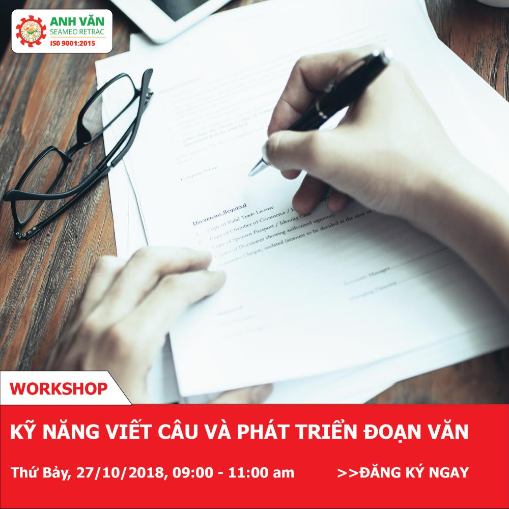 Workshop KỸ NĂNG VIẾT CÂU VÀ PHÁT TRIỂN ĐOẠN VĂN