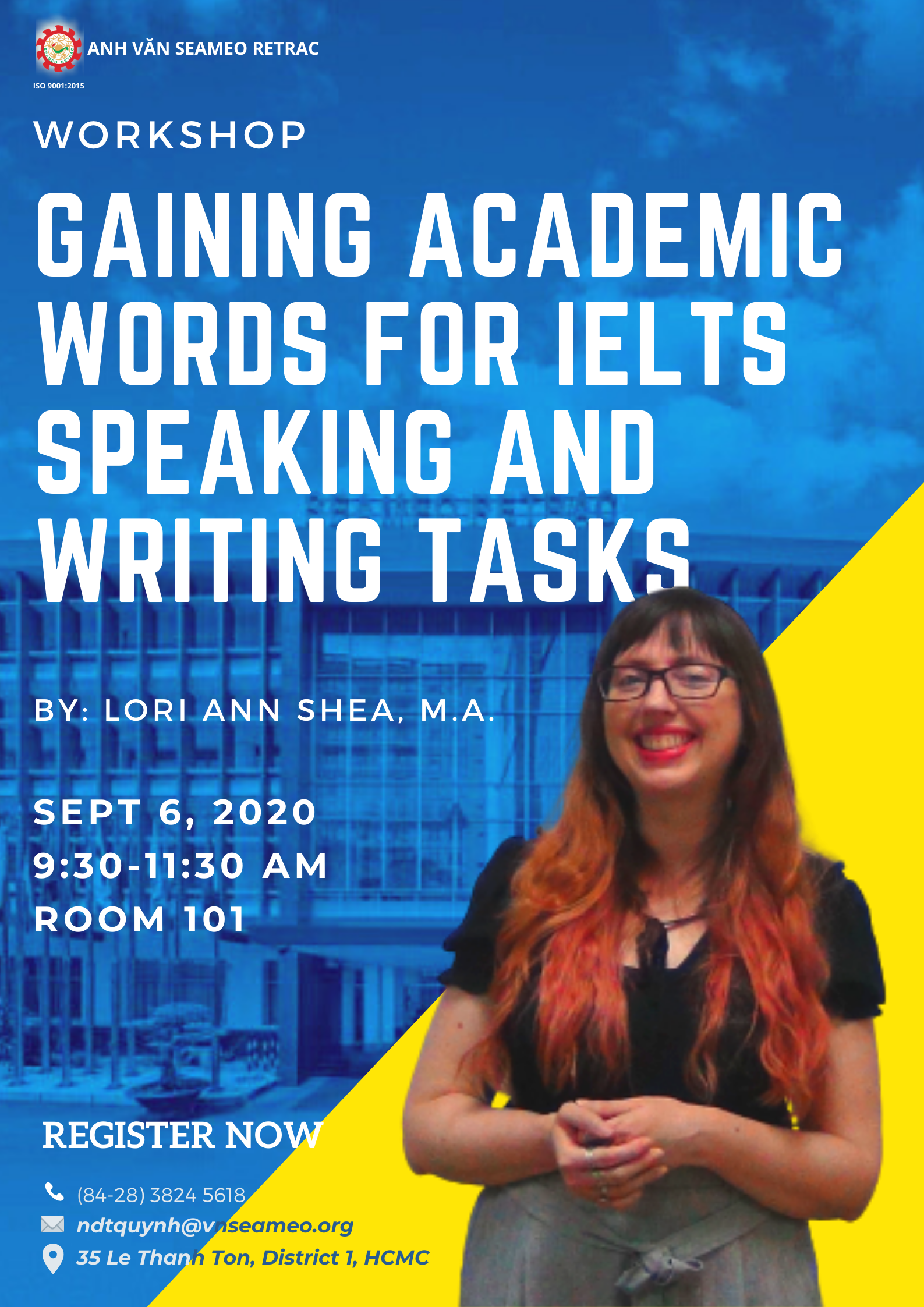 WORKSHOP: GAINING ACADEMIC WORDS FOR IELTS SPEAKING AND WRITING TASKS